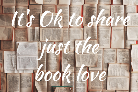 It's Ok to just share the book love